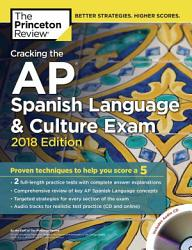 Cracking The Ap Spanish Language And Culture Exam With Audio Cd 2018 Edition Book PDF
