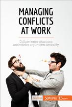 Managing Conflicts at Work PDF