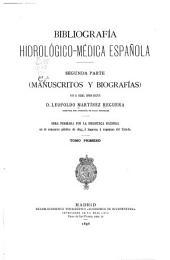Bibliografía hidrológico-médica española: Parte 2,Volumen 1