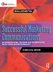 Successful Marketing Communications