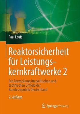 Reaktorsicherheit f  r Leistungskernkraftwerke 2 PDF