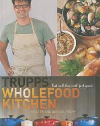 Trupps Wholefood Kitchen Book PDF
