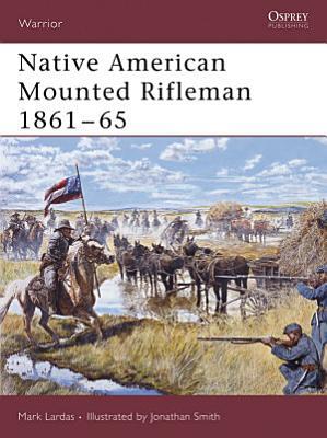 Native American Mounted Rifleman 1861   65