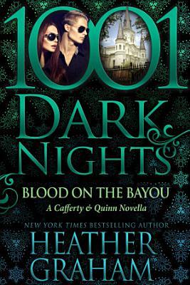 Blood on the Bayou  A Cafferty   Quinn Novella