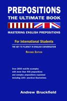 Prepositions  The Ultimate Book   Mastering English Prepositions PDF