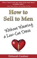How to Sell to Men Without Wearing a Low Cut Dress PDF