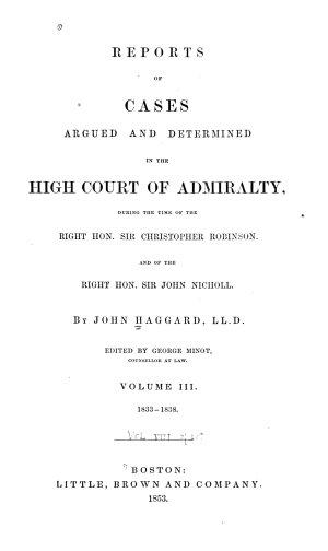 English Admiralty Reports  1833 1842  Haggard