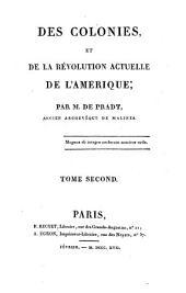 Des colonies, et de la révolution actuelle de l'Amérique: Volume2