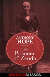 The Prisoner of Zenda (Diversion Classics)