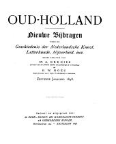 Oud-Holland: tijdschrift voor Nederlandse kunstgeschiedenis, Volume 16