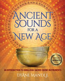 Ancient Sounds for a New Age
