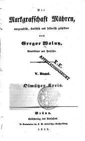Die Markgrafschaft Mähren: Bd. Olmützer Kreis