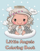 Little Angels Coloring Book For Kids