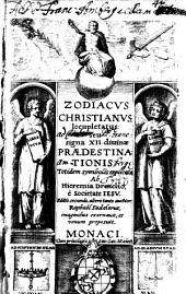 Zodiacus christianus s. signa XII divinae praedestinatonis