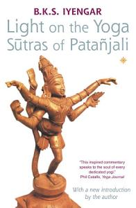 Light on the Yoga Sutras of Patanjali Book