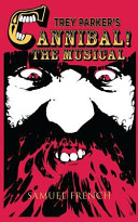 Trey Parker s Cannibal  the Musical