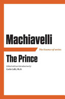 The Essence of Machiavelli s the Prince