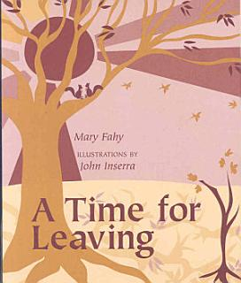A Time for Leaving Book