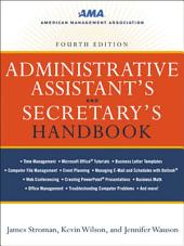 Administrative Assistant's and Secretary's Handbook: Edition 4