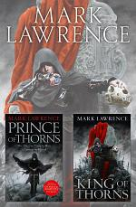 The Broken Empire Series Books 1 and 2: Prince of Thorns, King of Thorns