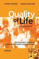 Quality of Life: The Assessment, Analysis and Interpretation of Patient-reported Outcomes, Edition 2