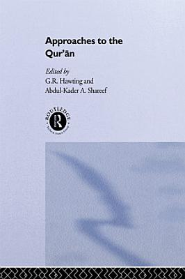 Approaches to the Qur an PDF
