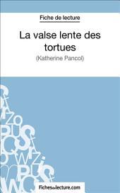 La valse lente des tortues: Analyse complète de l'œuvre