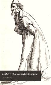 Moliere et la comedie italienne par Louis Moland