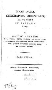 Gihan numa: geographia orientalis, Volume 1