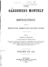 The Gardeners' Monthly and Horticulturist: Volume 20