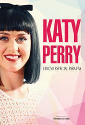 Katy Perry: edição especial para fãs