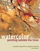 Watercolor Painting Outside the Lines PDF