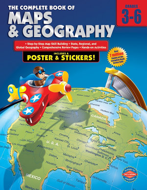 The Complete Book of Maps and Geography  Grades 3   6 PDF