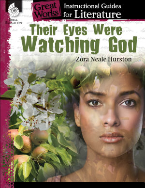 Their Eyes Were Watching God  An Instructional Guide for Literature PDF