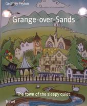 Grange-over-Sands: The town of the sleepy quiet