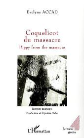 Coquelicot du massacre: Poppy from the massacre