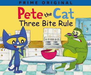 Pete The Cat Three Bite Rule Book PDF