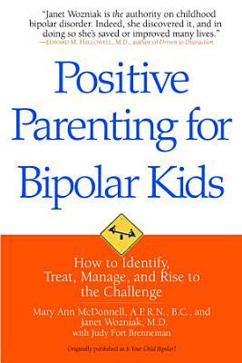 Positive Parenting for Bipolar Kids PDF