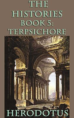 The Histories Book 5  Terpsichore