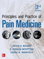 Principles and Practice of Pain Medicine 3 E PDF