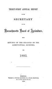 Annual Report of the Secretary of the Board of Agriculture: Volume 31