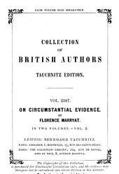 On Circumstantial Evidence: Volume 2
