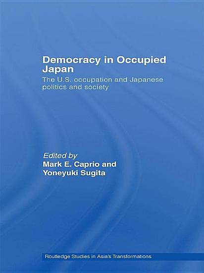 Democracy in Occupied Japan PDF