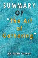 Summary of The Art of Gathering
