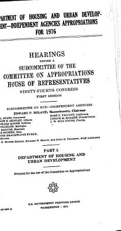 Department of Housing and Urban Development independent Agencies Appropriations for 1976 PDF