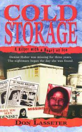 Cold Storage: A Killer with a Heart of Ice