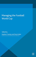 Managing the Football World Cup PDF