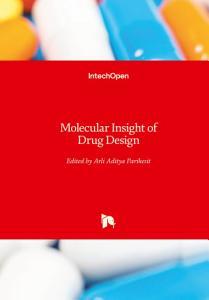 Molecular Insight of Drug Design