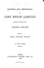 Letters and Memorials of Jane Welsh Carlyle: Volume 2