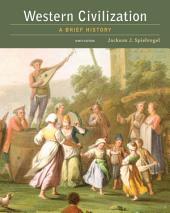Western Civilization: A Brief History: Edition 9